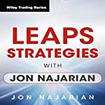 LEAPS Strategies with Jon Najarian: Wiley Trading Audio Seminar | Jon Najarian