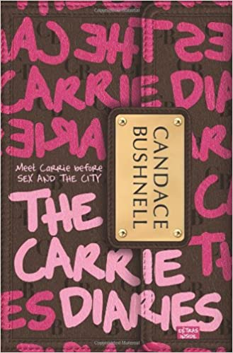 Amazon.com: The Carrie Diaries (0971485941365): Bushnell, Candace: Books