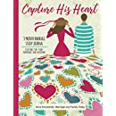 Capture His Heart: 3-Month Marriage Study Journal