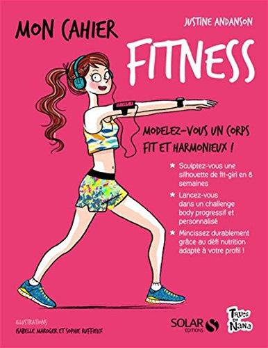 Mon Cahier Fitness Pdf Télécharger De Justine Andanson