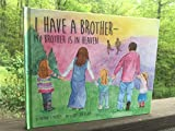 img - for I Have a Brother - My Brother is in Heaven book / textbook / text book