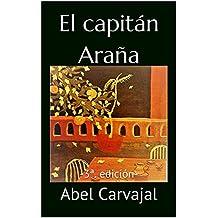 El capitán Araña (Spanish Edition)