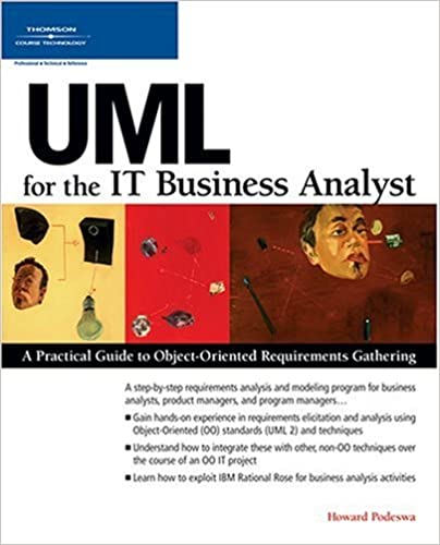 UML for the IT Business Analyst: A Practical Guide to Object ...