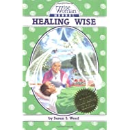 Healing Wise (Wise Woman Herbal)