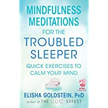 Amazon elisha goldstein books biography blog audiobooks mindfulness meditations for the troubled sleeper with embedded videos the now effect fandeluxe PDF