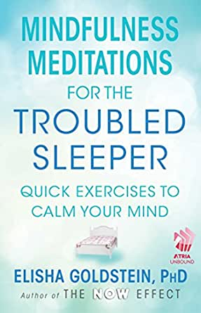 Mindfulness meditations for the troubled sleeper the now effect kindle price 099 fandeluxe PDF