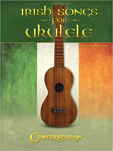 Irish Songs for Ukulele songbook -- perfect for St. Patrick's Day