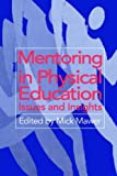 img - for Mentoring in Physical Education: Issues and Insights by Mick Mawer (1996-07-22) book / textbook / text book