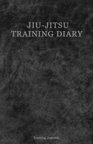 Jiu-Jitsu Training Diary: Training journal/diary/log  150 sessions por Training Journals
