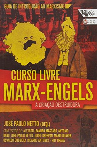 Curso Livre Marx - Engels. A Criação Destruidora