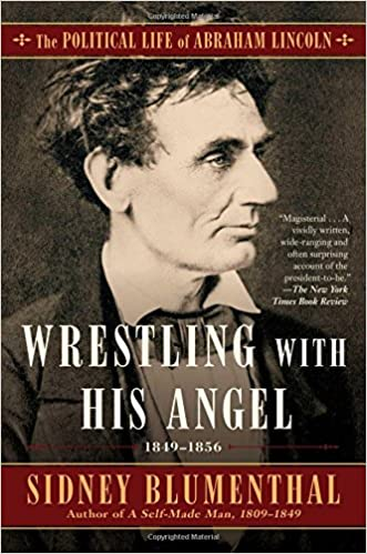 Wrestling With His Angel: The Political Life of Abraham ...