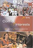 img - for Conflict of Interests: The Politics of American Education book / textbook / text book