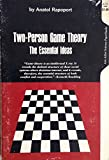 img - for Two Person Game Theory: The Essential Ideas (Ann Arbor Books) book / textbook / text book