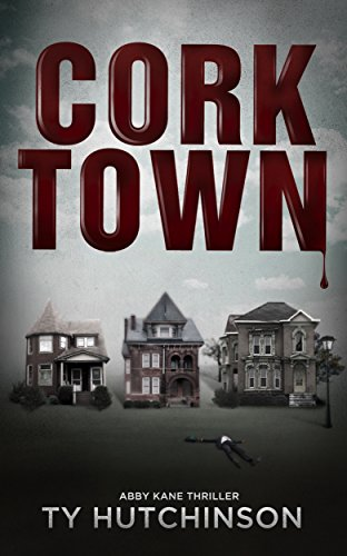 Corktown (Abby Kane FBI Thriller Book 1) by [Hutchinson, Ty]