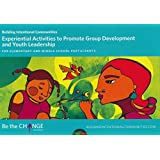 Experiential Activities to Promote Group Development and Youth Leadership for Elementary and Middle School Participants
