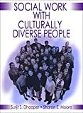 img - for Social Work Practice with Culturally Diverse People book / textbook / text book