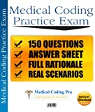 Completely Updated Questions, Answers, and Codes For 2015! All codes are current!Medical Coding CPC Practice Exam consists of 150 multiple choice questions designed to prepare you for the CPC certification exam.This practice exam includes the answers...