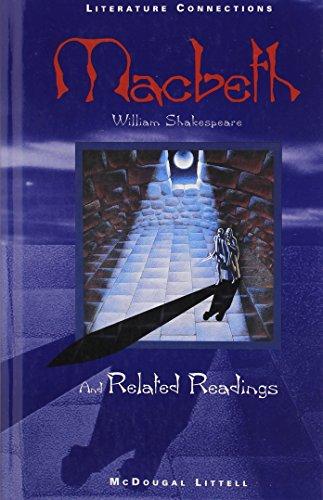 McDougal Littell Literature Connections: Macbeth Student Editon Grade 12 1996
