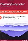 img - for Mastering Geography with Pearson eText -- Standalone Access Card -- for Globalization and Diversity: Geography of a Changing World (5th Edition) book / textbook / text book