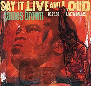 Say It Live And Loud: Live In Dallas 8.26.68 [2 LP][Expanded Edition]