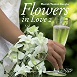 Flowers in Love, Moniek Vanden Berghe, 9058562247