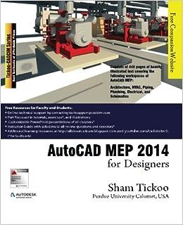 Autocad Mep 2014 For Designers Prof Sham Tickoo Purdue Univ