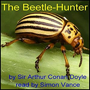 The Beetle-Hunter Hörbuch