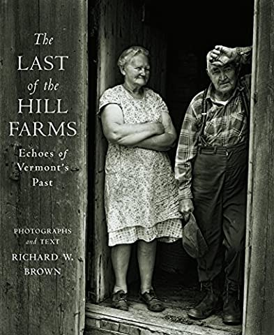 The Last of the Hill Farms: Echoes of Vermont's Past - New Farm