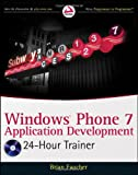 Windows Phone 7 Application Development, Brian Faucher, 0470939079