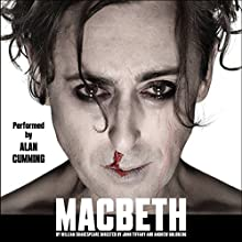 Macbeth (Dramatized) Performance by William Shakespeare Narrated by Alan Cumming