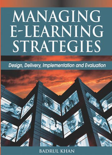 Managing E-Learning Strategies: Design, Delivery, Implementation and Evaluation