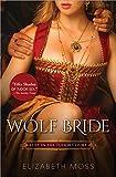 Wolf Bride (Lust in the Tudor Court)
