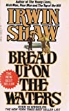 Bread upon the Waters, Irwin Shaw, 0440108454