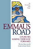 Emmaus Road, Donna Sinclair and Christopher White, 1551454858