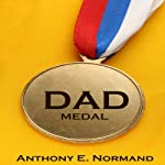 Dad Medal | Anthony Normand