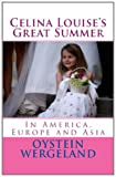 Celina Louise's Great Summer, Oystein Wergeland, 1463702442