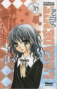 L'Académie Alice, Tome 10 par Tachibana Higuchi