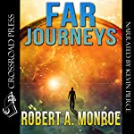 Far Journeys | Robert Monroe