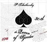 The Queen of Spades by Pyotr Illych Tchaikovsky (2013) Audio CD