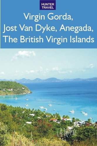 Jost Van Dyke British Virgin Islands (Virgin Gorda, Jost Van Dyke, Anegada: The British Virgin Islands)