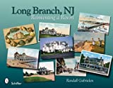 Long Branch, New Jersey: Reinventing a Resort