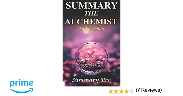 summary the alchemist book of paulo coelho a full summary  summary the alchemist book of paulo coelho a full summary the alchemist a full summary book summary audiobook audio hardcover paperback