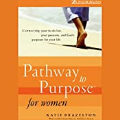 Pathway to Purpose for Women | Katie Brazelton