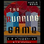The Running Game: Reachers, Book 1 | L E Fitzpatrick