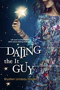 Dating the it guy by Krysten Hager
