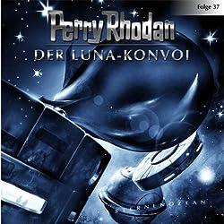 Der Luna-Konvoi (Perry Rhodan Sternenozean 37)