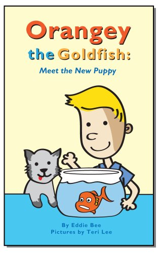 Orangey the Goldfish: Meet the New Puppy (Book 5)
