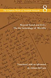 Beyond Good and Evil / On the Genealogy of Morality: Volume 8 (Complete Works of Friedrich Nietzsch) (The Complete Works of Friedrich Nietzsche)