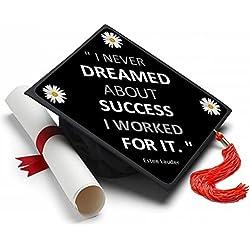 Dreamed About Success Graduation Cap