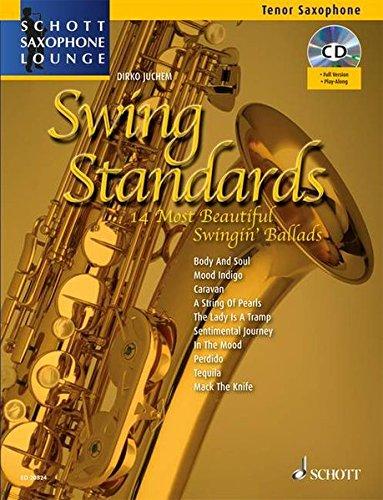 Swing Standards  Die 14 Schönsten Swing Balladen. Tenor Saxophon. Ausgabe Mit CD.  Schott Saxophone Lounge